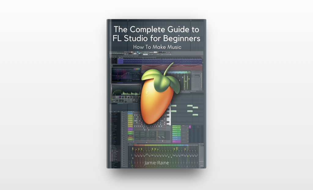 Jamie-Raine-Complete-Guide-to-FL-Studio-for-Beginners